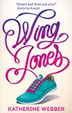 Wing Jones - Katherine Webber -