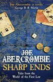 Sharp Ends: Tales from the World of the First Law - Joe Abercrombie -
