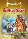 Fairy Tales - The Brothers Grimm - Brothers Grimm -