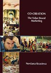 Co-Creation. The Value Based Marketing - Nevena Krasteva -