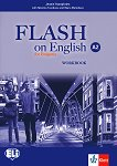 Flash on English for Bulgaria - ниво A2: Учебна тетрадка за 8. клас по английски език + CD - Jennie Humphries, Nikolina Tsvetkova, Maria Metodieva -