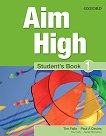 Aim High - ниво 1: Учебник по английски език - Tim Falla, Paul A. Davies, Paul Kelly, Alistair McCallum -