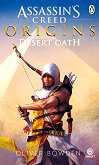 Assassin's Creed: Origins. Desert Oath - Oliver Bowden -
