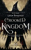 Six of Crows - book 2: Crooked Kingdom - Leigh Bardugo -