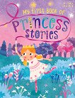 My First Book of Princess Stories -