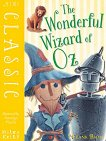 Mini Classic: The Wonderful Wizard of Oz - L. Frank Baum - книга