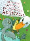 Illustrated Treasury of Hans Christian Andersen - Hans Christian Andersen -