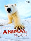 The Animal Book - Camiila de la Bedoyere, Steve Parker, John Farndon -