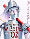 Illustrated Classic: The Wonderful Wizard of Oz - L. Frank Baum - книга