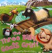 My Fairytale Time: The Three Billy Goats Gruff -