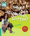 Cambridge Young Readers - ниво 5 (Pre-Intermediate): Why Do Diamonds Glitter? - Helen Bethune -
