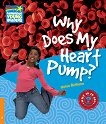 Cambridge Young Readers - ниво 6 (Pre-Intermediate): Why Does My Heart Pump? - Helen Bethune -