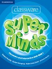 Super Minds - ниво 1 (Pre - A1): Classware and Interactive - DVD-ROM по английски език - Herbert Puchta, Gunter Gerngross, Peter Lewis-Jones, Emma Szlachta -