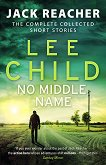 Jack Reacher: No Middle Name - Lee Child - книга