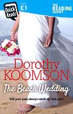 The Beach Wedding - Dorothy Koomson -