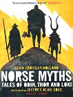 Norse Myths: Tales of Odin, Thor and Loki - Kevin Crossley-Holland -