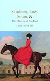 Sandition, Lady Susan and The History of England - Jane Austen -