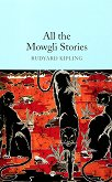 All the Mowgli Stories - Rudyard Kipling -