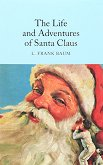 The Life and Adventures of Santa Claus - L. Frank Baum - книга