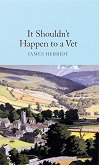 It Shouldn't Happen to a Vet - James Herriot - книга