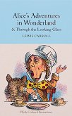 Alice's Adventures in Wonderland. Through the Looking-Glass - Lewis Carroll -