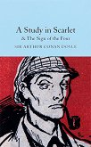 A Study in Scarlet and the Sign of the Four - Sir Arthur Conan Doyle -