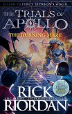 The Trials of Apolo - book 3: The Burning Maze - Rick Riordan -