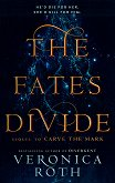 The Fates Divide - Veronica Roth -