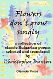 Flowers Don't Grow Singly -