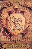 King of Scars - Leigh Bardugo -