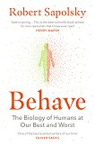 Behave - Robert Sapolsky -