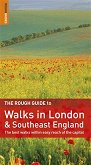 The Rough Guide to Walks in London and Southeast England - Helena Smith -