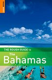 The Rough Guide to the Bahamas - Natalie Folster, Gaylord Dold -