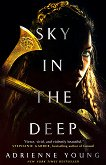 Sky in the Deep - Adrienne Young -