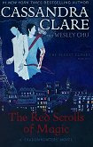 The Red Scrolls of Magic - Book 1: The Eldest Curses - Cassandra Clare, Wesley Chu -