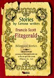 Stories by Famous Writers: Francis Scott Fitzgerald - Bilingual stories - Francis Scott Fitzgerald -