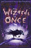 The Wizards of Once - book 1 - Cressida Cowell -