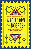 To Night Owl From Dogfish - Holly Goldberg Sloan, Meg Wolitzer -