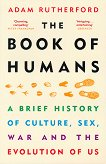 The Book of Humans - Adam Rutherford -