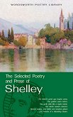 The Selected Poetry and Prose of Shelley - Percy Bysshe Shelley - книга