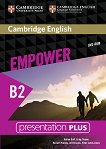 Empower - Upper Intermediate (B2): Presentation Plus - DVD-ROM с материали за учителя по английски език - Adrian Doff, Craig Thaine, Herbert Puchta, Jeff Stranks, Peter Lewis-Jones -