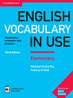 English Vocabulary in Use: Elementary Book with Answers and Enhanced eBook : Third Edition - Michael McCarthy, Felicity O'Dell -