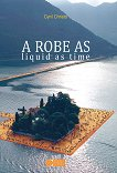 A Robe as liquid as time. Poetry - Cyril Christo -