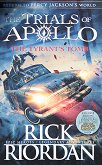 The Trials of Apolo - book 4: The Tyrant's Tomb - Rick Riordan -