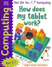 Get Set Go: Computing - How does my tablet work? -