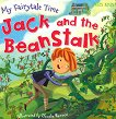 My Fairytale Time: Jack and the BeanStalk -
