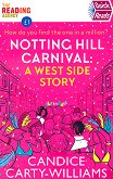 Notting Hill Carnival: A West Side Story - Candice Carty-Williams - книга