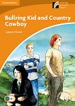Cambridge Discovery Readers - Ниво 4: Intermediate : Bullring Kid and Country Cowboy - Louise Clover -