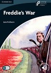 Cambridge Experience Readers - Ниво 6: Advanced : Freddie's War - Jane Rollason -
