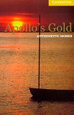 Cambridge English Readers - Ниво 2: Elementary/Lower : Apollo's Gold - Antoinette Moses -